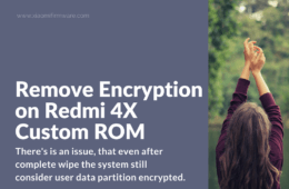 Disable encryption from recovery on Redmi 4X
