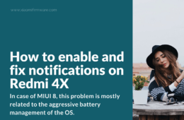 How to fix not coming notifications issue on MIUI 8 / 9