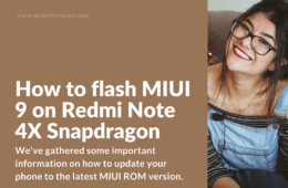 Upgrade your Redmi Note 4X Snapdragon (RN4X) to MIUI 9 ROM