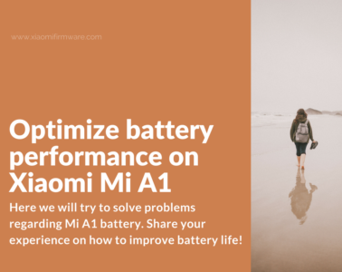 How to make Xiaomi Mi A1 battery last longer