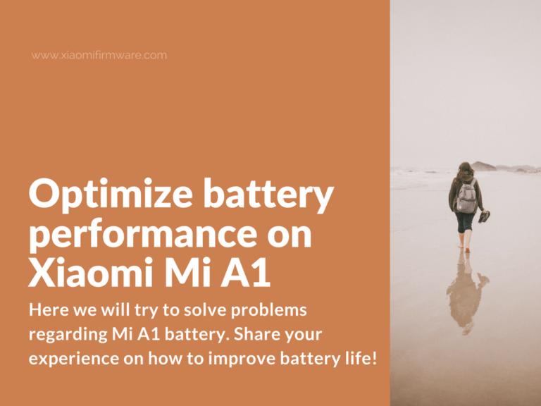 How to make Xiaomi Mi A1 battery last longer