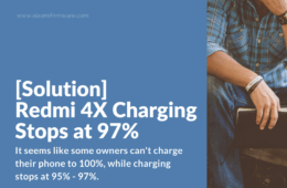 How to fix Redmi 4X Battery Charging Issues