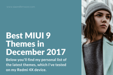 Download Latest MIUI9 Themes in December