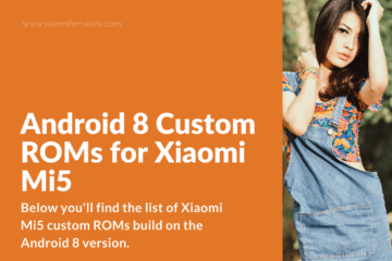 Latest Android 8 Oreo ROMs for Mi5