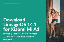 LineageOS Unofficial Custom ROM for Mi A1