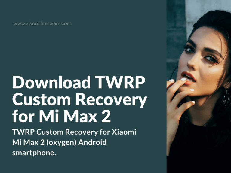 Download and install TWRP on Xiaomi Mi Max 2