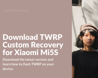 Download and flash TWRP on Mi 5S (capricorn)