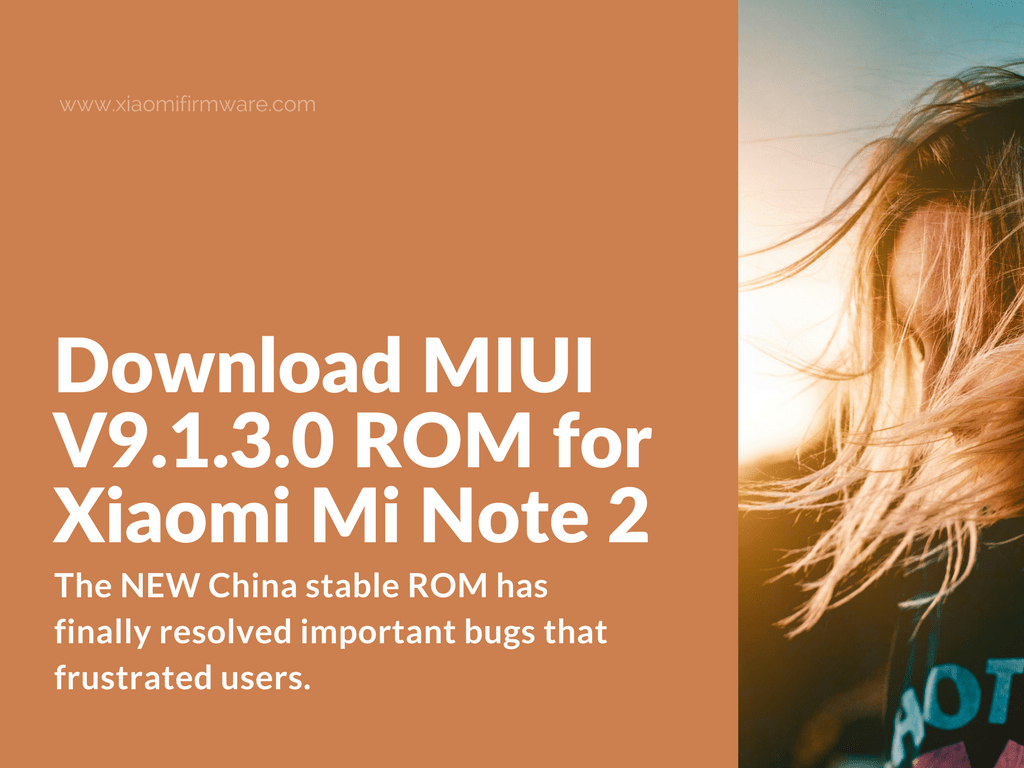 Mi Note 2 MIUI V9.1.3.0.NADCNEI China Stable ROM