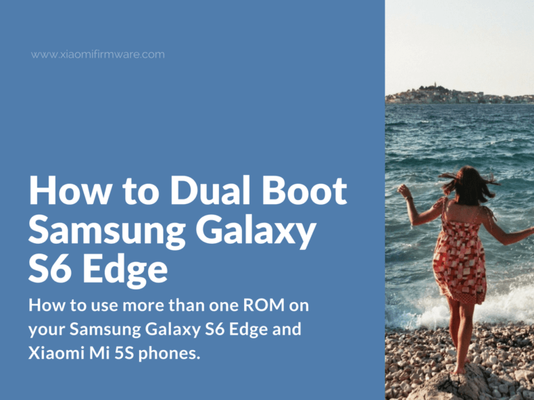 Install DualBootPatcher on Galaxy S6 Edge and Mi 5S