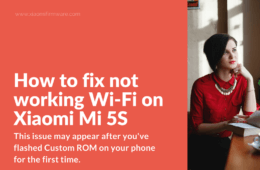 Can't connect to WiFi on Xiaomi Mi5S