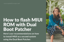 Install MIUI ROM on your phone with Dual Boot