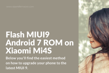 Tutorial on how to update Mi4S (aqua) to MIUI9