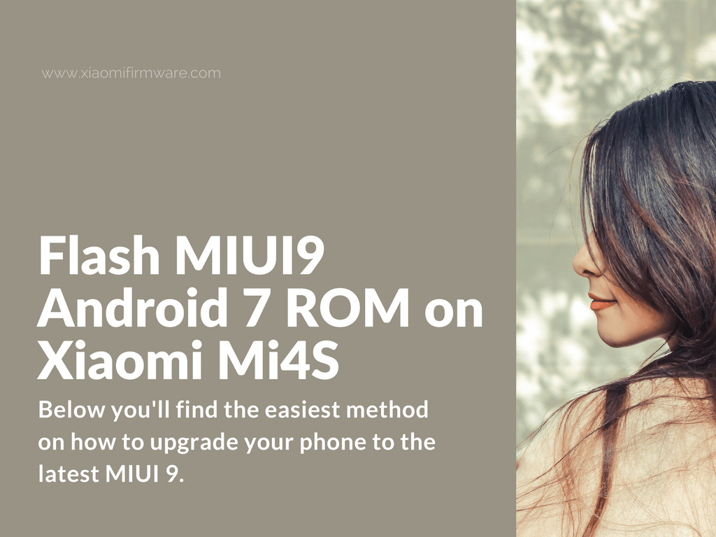 Tutorial on how to update Mi4S (aqua) to MIUI9