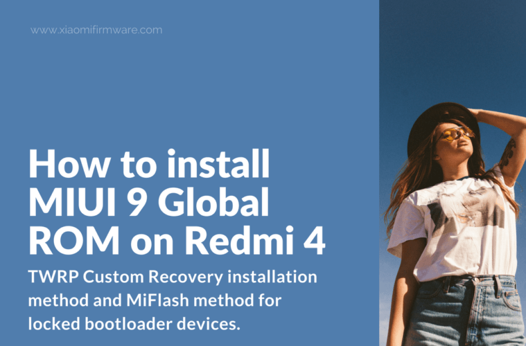Download and install Global MIUI9 ROM for Redmi 4