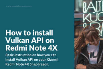 Download Vulkan API for Redmi Note 4X