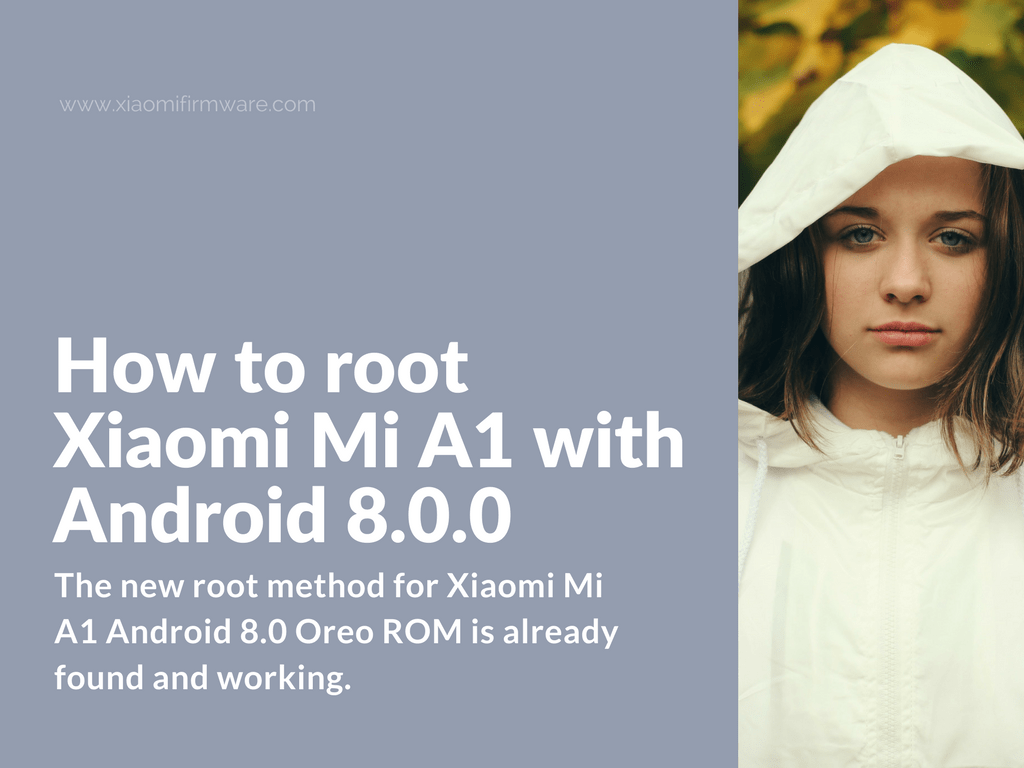 Enable root on Xiaomi Mi A1 Android 8 ROM