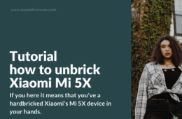 How to restore bricked Mi 5X (Tiffany)