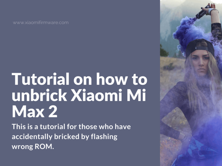 Tutorial on how to restore hardbricked Xiaomi Mi Max 2