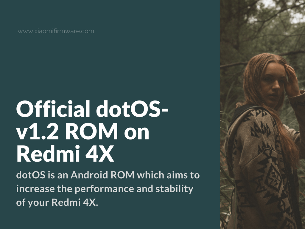 New Release of the Official dotOS-v1.2 ROM for Redmi 4X