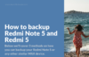 Backup Tutorial for Xiaomi Redmi Note 5