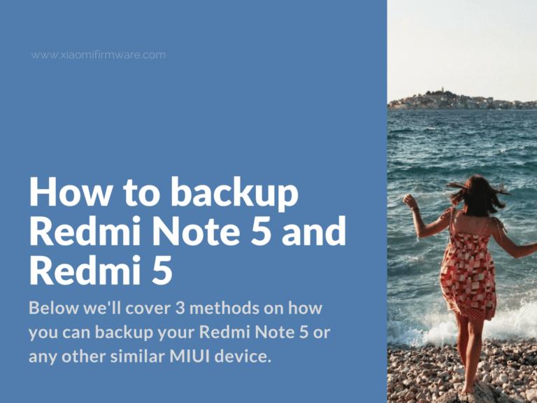 Backup Tutorial for Xiaomi Redmi Note 5