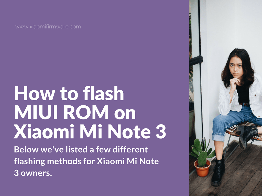 How to flash MIUI ROM on Xiaomi Mi Note 3