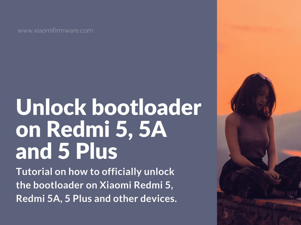 How to unlock bootloader on Redmi 5, 5A and 5 Plus