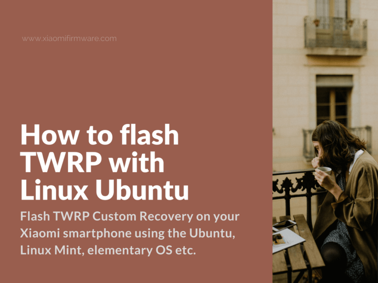 TWRP Installation Tutorial for Linux Mint and Ubuntu users
