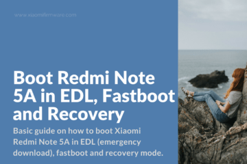 EDL, fastboot and recovery mode for Redmi Note 5A