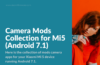 Download Camera Mods for Xiaomi Mi 5 Android 7