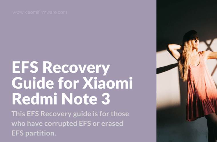 EFS Recovery Guide for Redmi Note 3 - Xiaomi Firmware