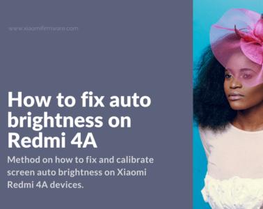 Calibrate screen auto brightness on Redmi 4
