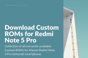 Android Custom Firmware for Redmi Note 5 Pro (whyred)