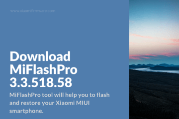 Download Latest Version of MiFlashPro