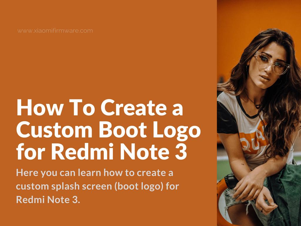 Tutorial on how to create custom boot logo for MIUI smartphone