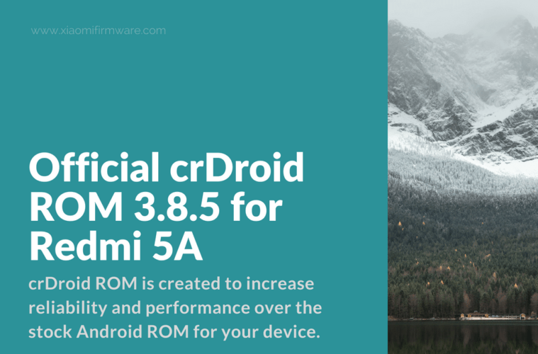 Official crDroid ROM 3 8 5 for Redmi 5A - Xiaomi Firmware