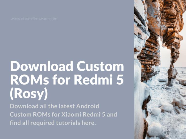Android Custom Firmware for Xiaomi Redmi 5
