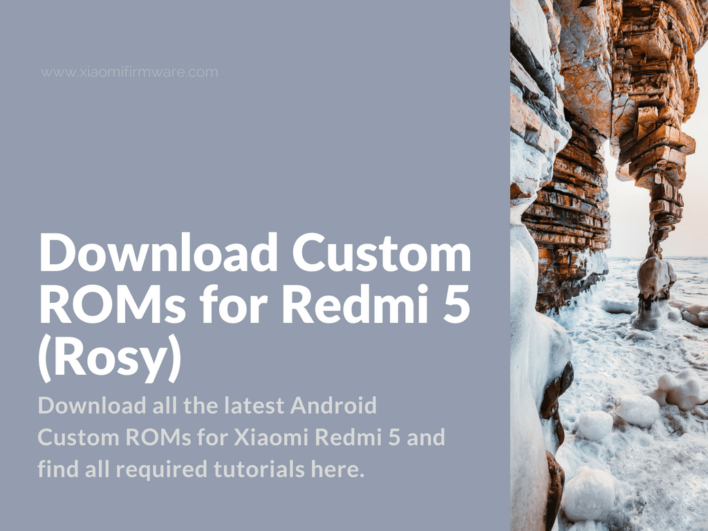 Android Custom Firmware for Xiaomi Redmi 5
