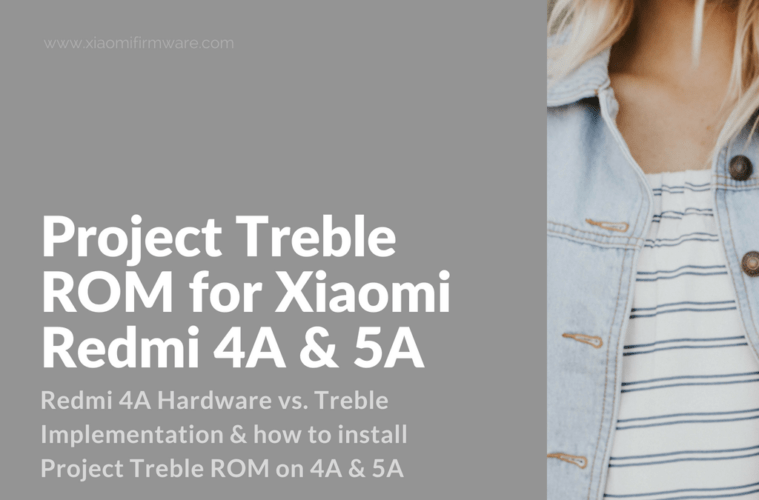 How to Install Project Treble ROM on Redmi 4A & 5A