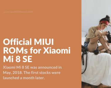 Complete User Guide for Xiaomi Mi8SE (Sirius)