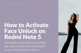 Enable Face Unlock on Xiaomi Redmi Note 5