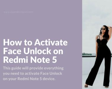 Enable Face Unlock on Xiaomi Redmi Note 5