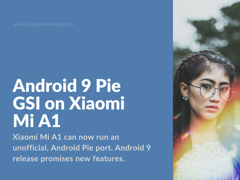 How to install Android 9 on Mi A1 (tissot)