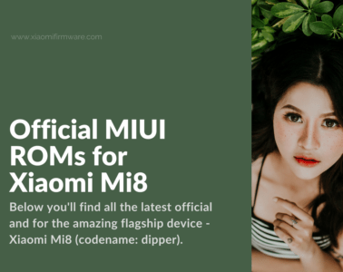 Get Latest MIUI Firmware for Xiaomi Mi 8