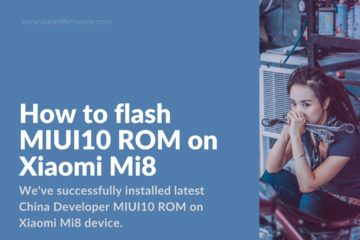 Installing China MIUI 10 ROM on Mi 8 (dipper)