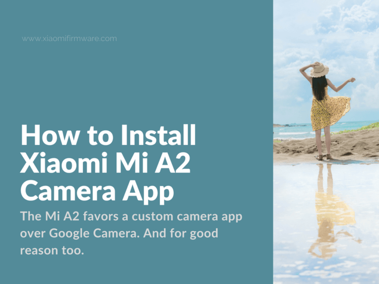 How to use Xiaomi Mi A2 camera app on other models