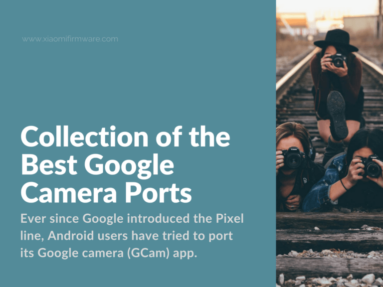 Download latest GCam Ports for Xiaomi devices