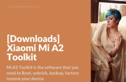What is Mi A2 Toolkit