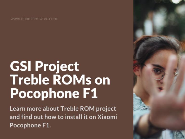 Install Project Treble on POCO F1