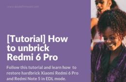 restore hardbrick Redmi 6 Pro